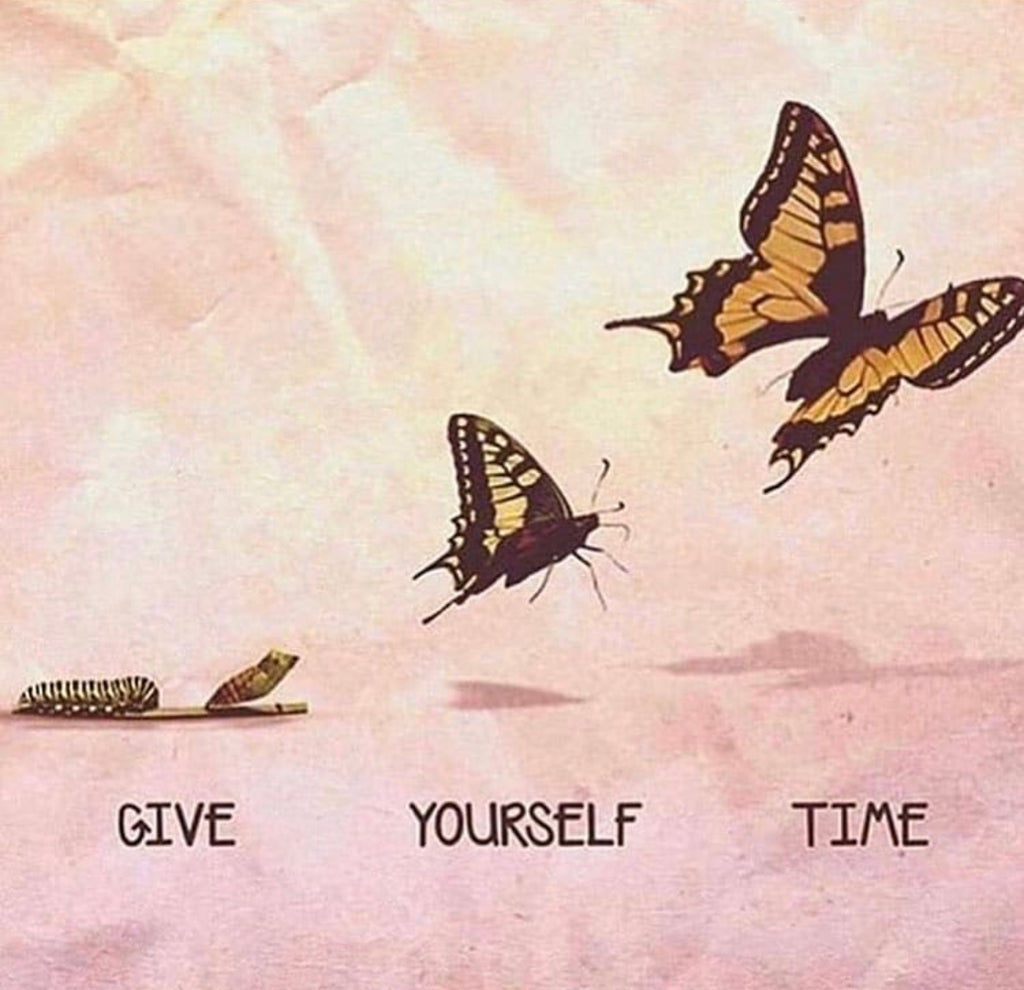 Give Yourself Time To Transform!
