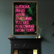 Pink custom neon LED sign art print with a green leaves background