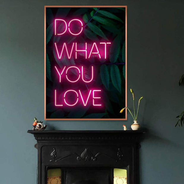 Neon sign do what you love art print