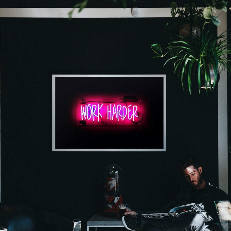 Pink neon sign work harder art print