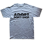 Adopt Dont Shop T Shirt