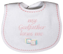 Load image into Gallery viewer, My Godfather Loves Me Bib
