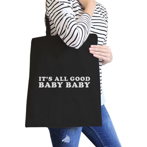 It's All Good Baby Black Canvas Bag