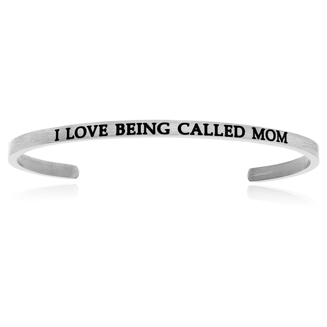 Stainless Steel I Love Being Called Mom Cuff Bracelet - Allshop.store