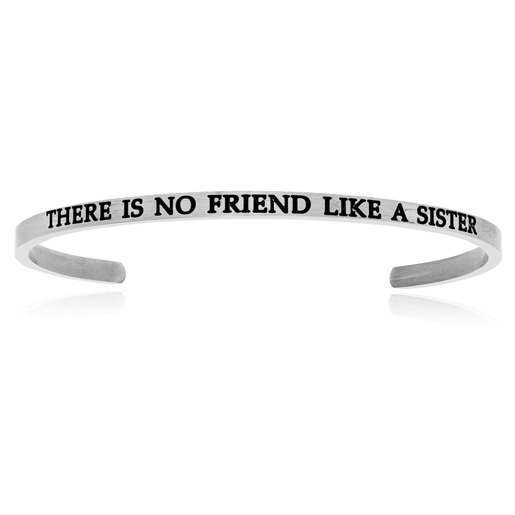 Stainless Steel There Is No Friend Like A Sister Cuff Bracelet - Allshop.store