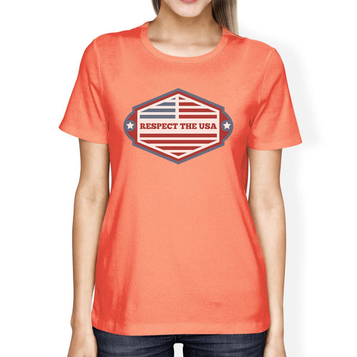 Respect the USA Flag Shirt Womens Peach Short Sleeve T Shirt Gifts