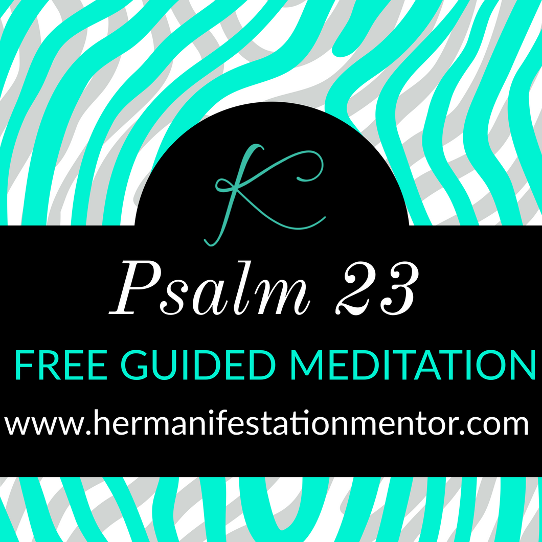 Psalms 23 Guided Meditation