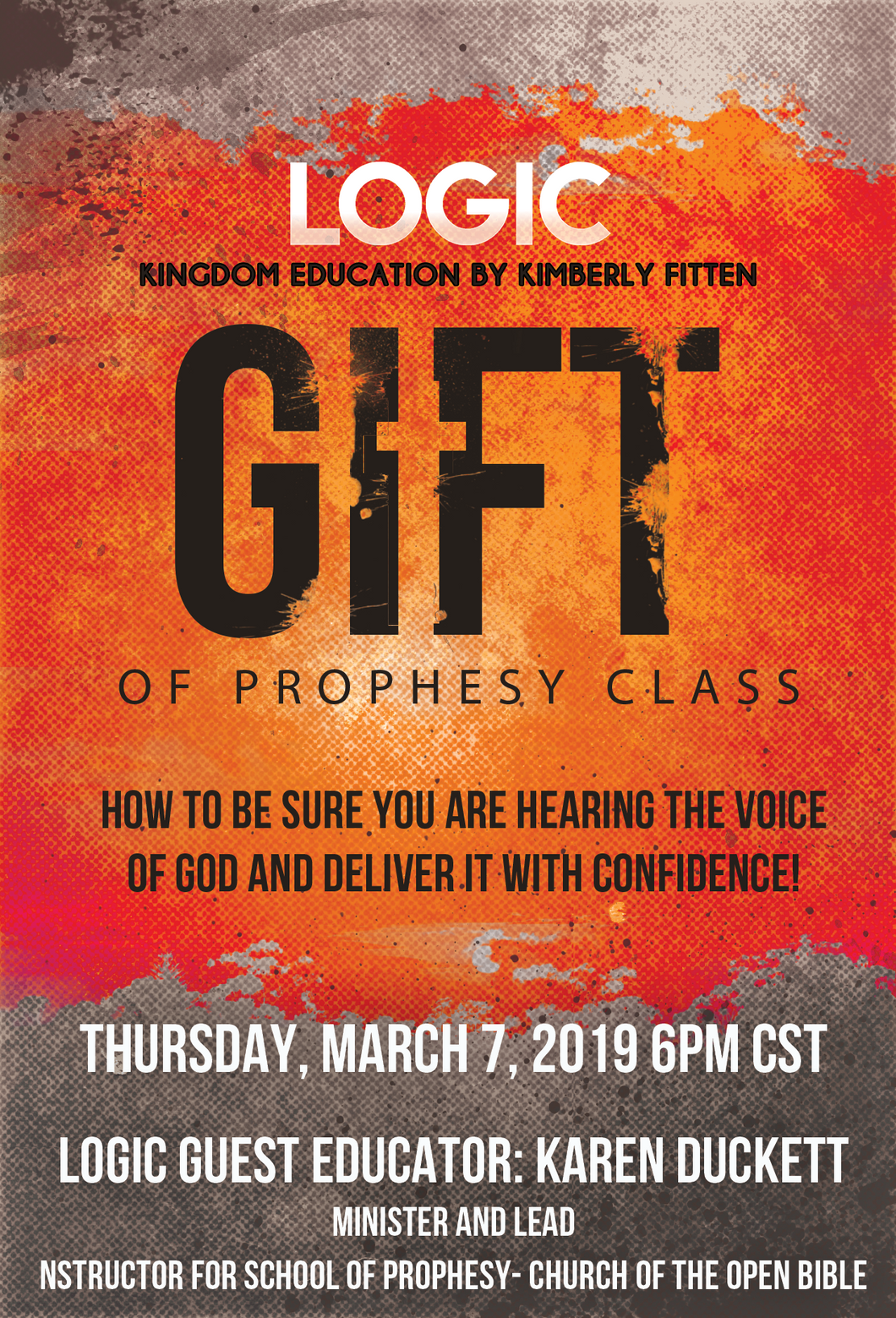 LOGIC: The Gift of Prophesy Class
