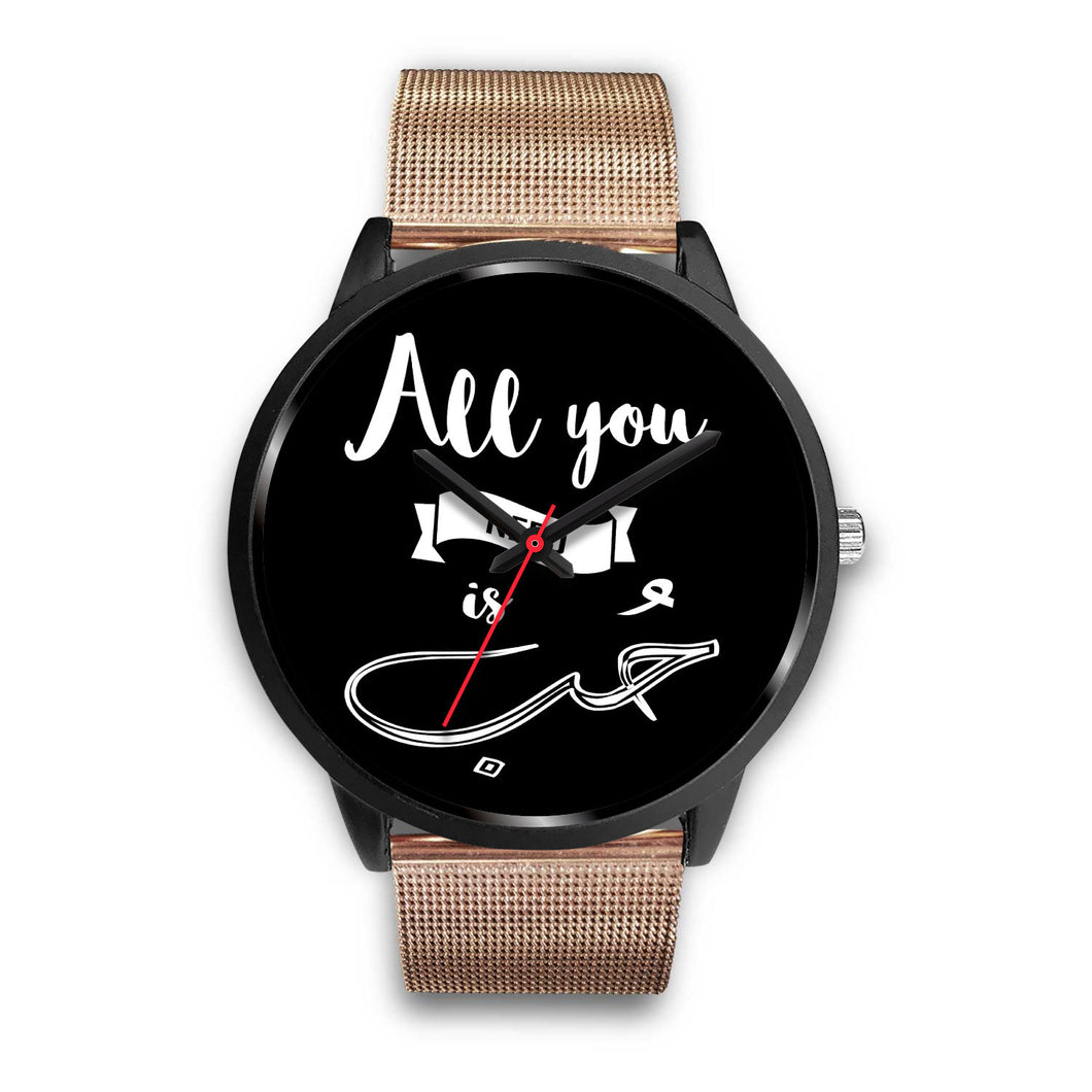 Black Watch with Rose Gold Metal Mesh- All you need is love English and Arabic Typography