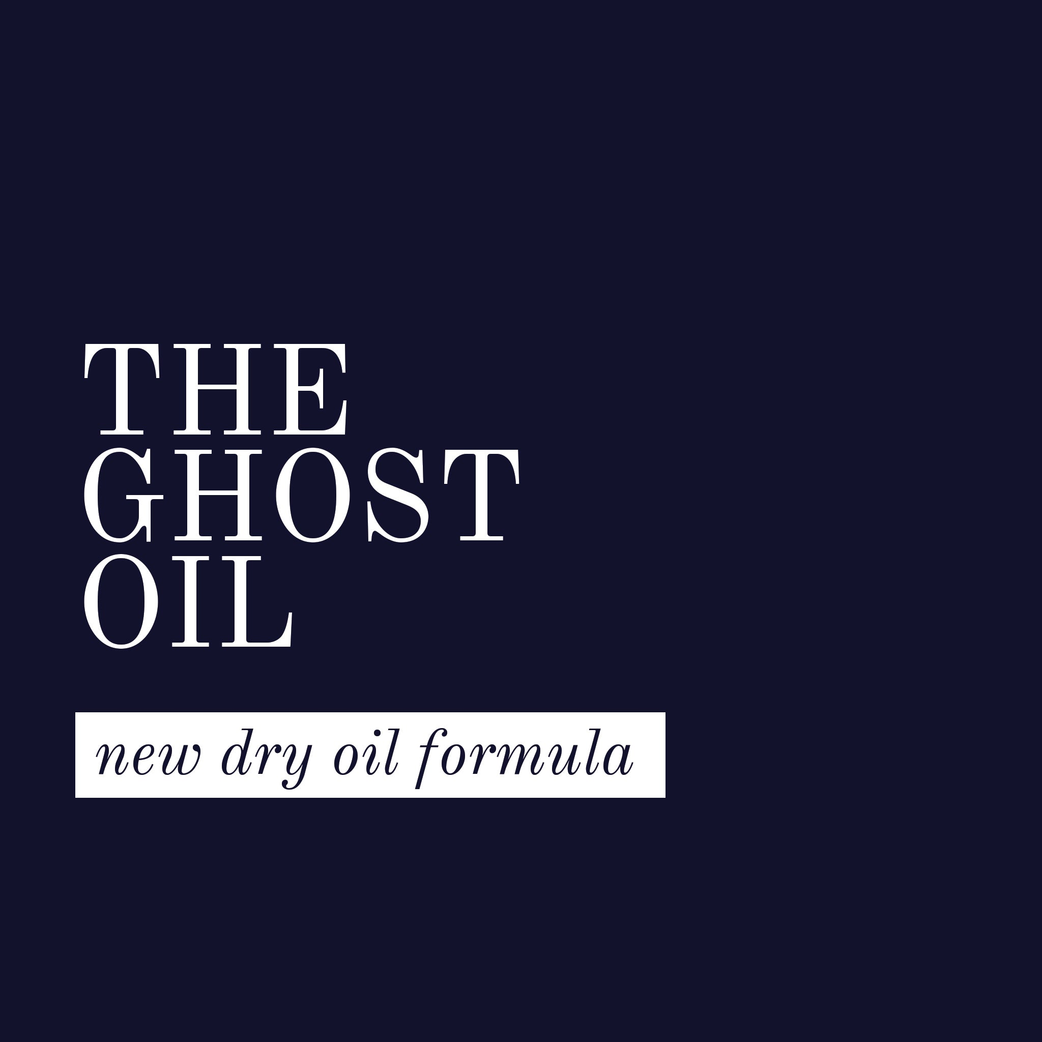The Ghost oil