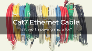 Cat7 Ethernet Cable: Is It Worth The Extra Cost?