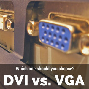 DVI vs VGA Cables: Which One Should You Choose?