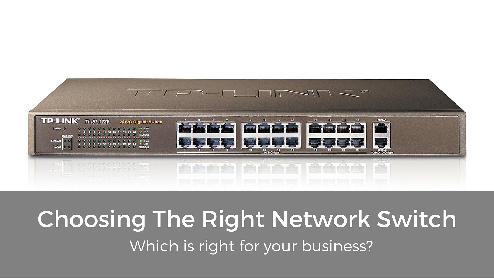 Choosing The Right Network Switch