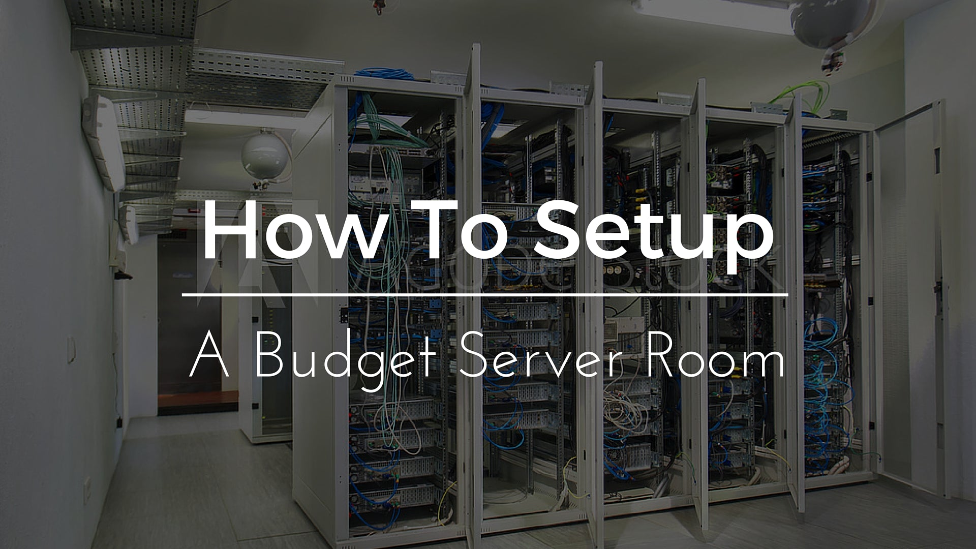 How To Set Up a Server Room on a Budget