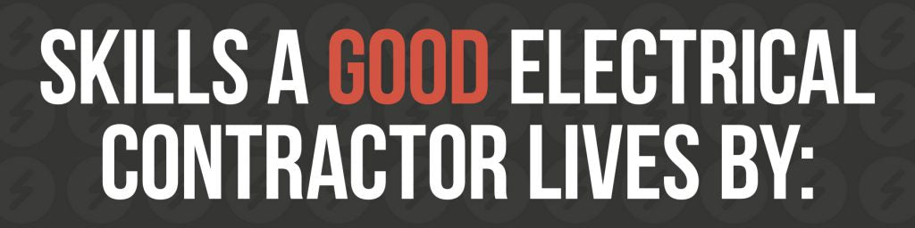 skills-a-good-electrical-contractor-lives-by