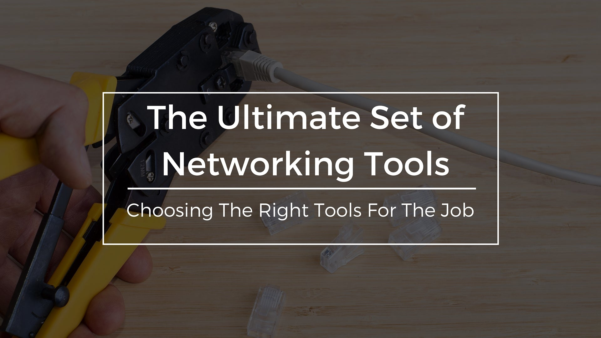 The Ultimate Set of Networking Tools