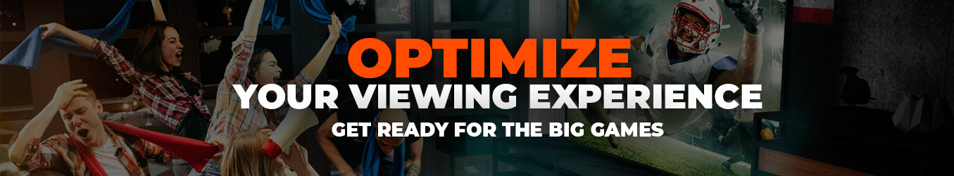 optimize your viewing experience get ready for big games