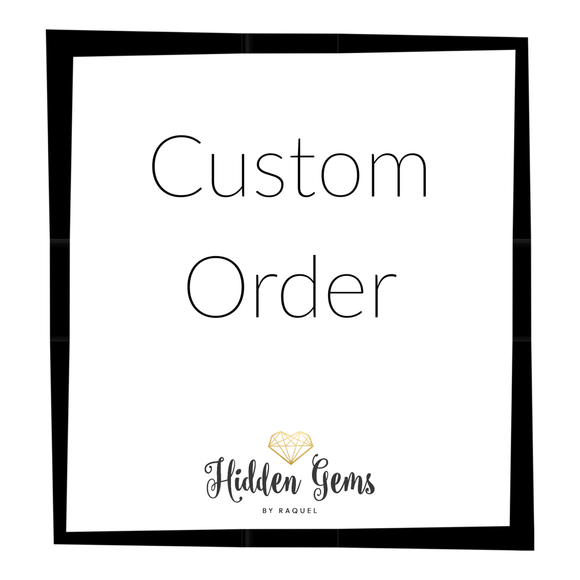 CUSTOM LISTING - Ashley - Hidden Gems by Raquel