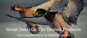 Check Out These Waterfowl Essentials!