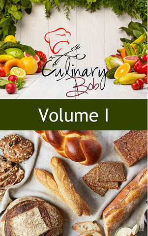 Culinary Bob Recipes Volume I