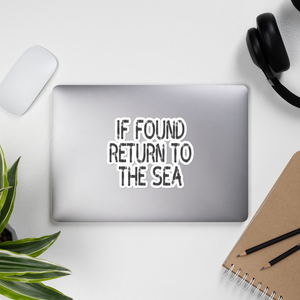 If Found Return To Sea Sticker