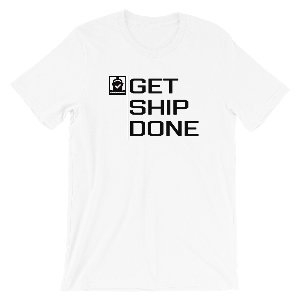 Get Ship Done Shirt