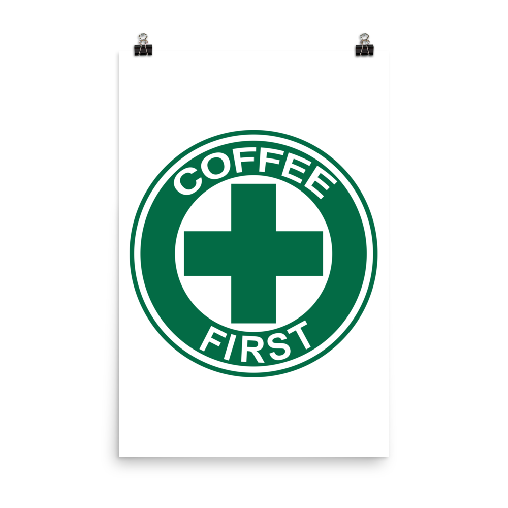 Coffee First Poster