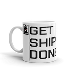 Get Ship Done Coffee Mug