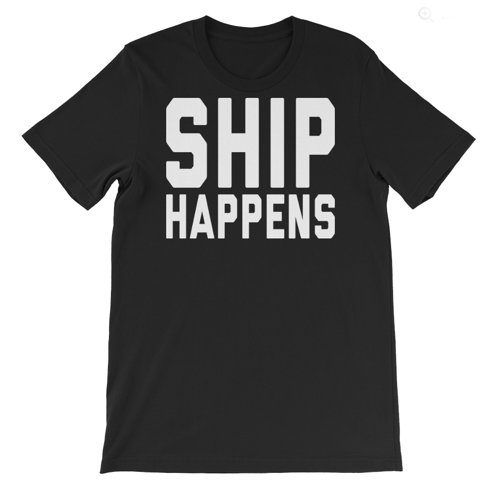 Ship Happens Shirt