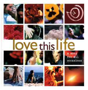 Love This Life CD By David Culiner For Expanse Recordings