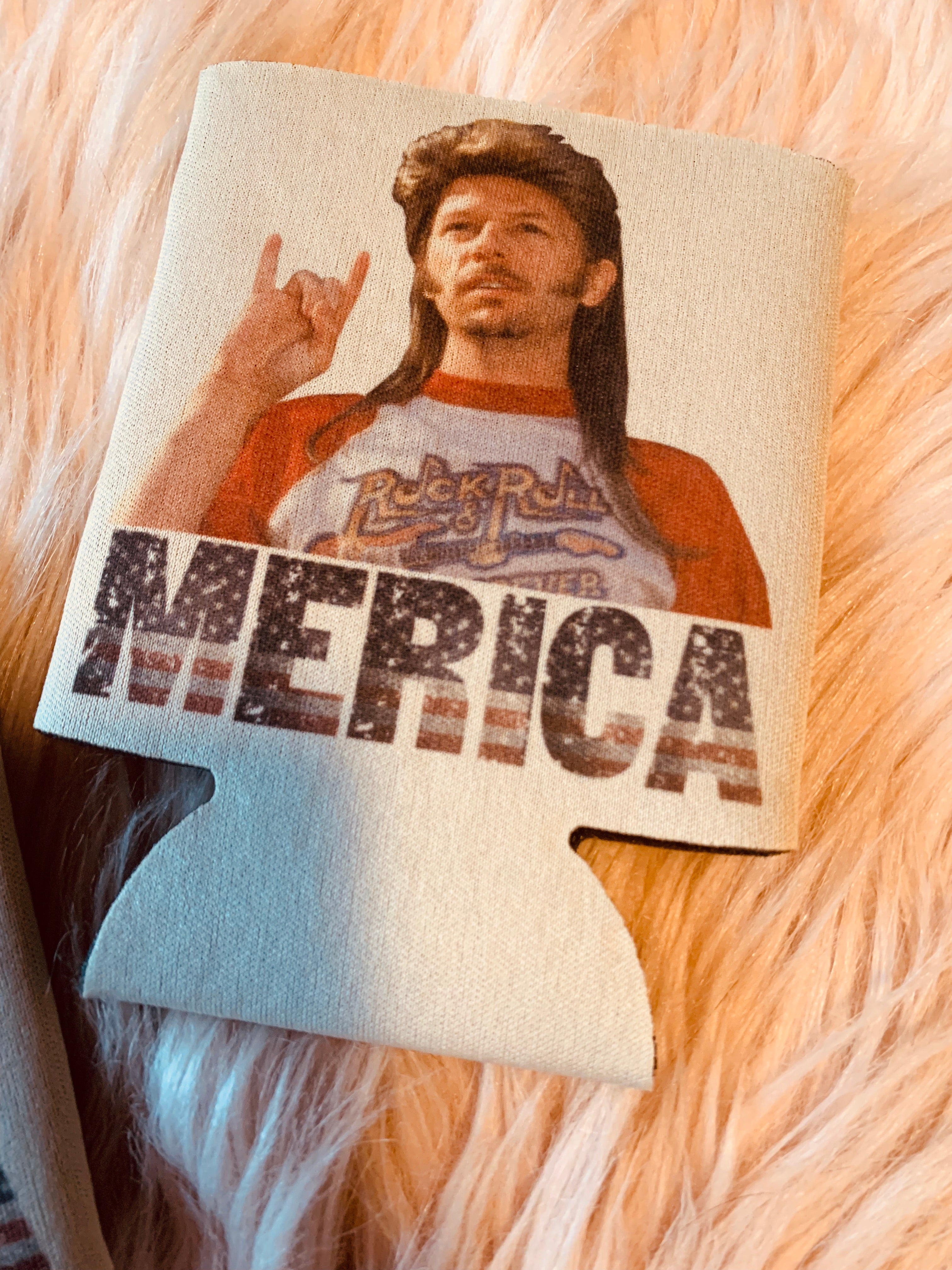 "Joe Dirt ""Merica"" Koozie"