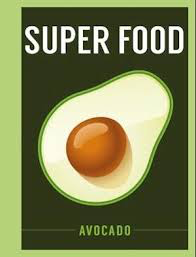 Super Food – Avocado