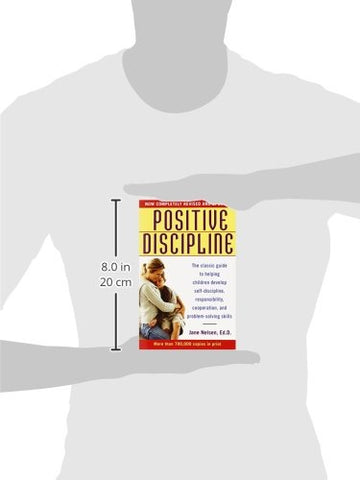 Image of Positive Discipline: The Classic Guide to Helping Children Develop Self-Discipline, Responsibility, Cooperation, and Problem-Solving Skills