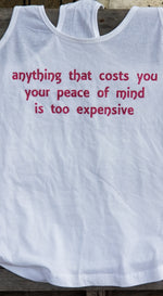 Anything that Costs You your Peace of Mind Womens Tee
