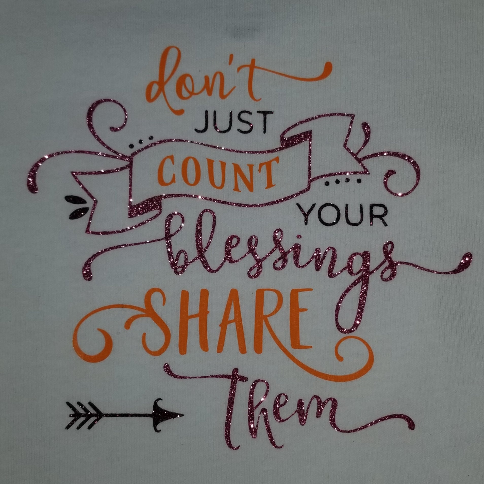 Don't Just Count Your Blessings Share Them Toddler Tee