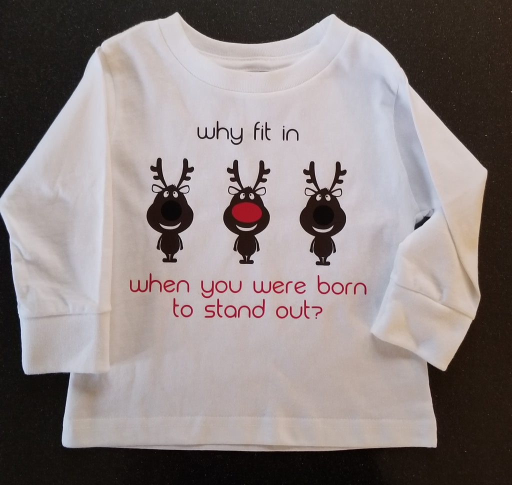 Why Fit in When You Were Born to Stand Out Long Sleeve Toddler Tee
