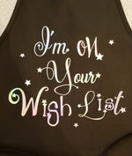I'm on your Wish List Holiday Holographic Apron