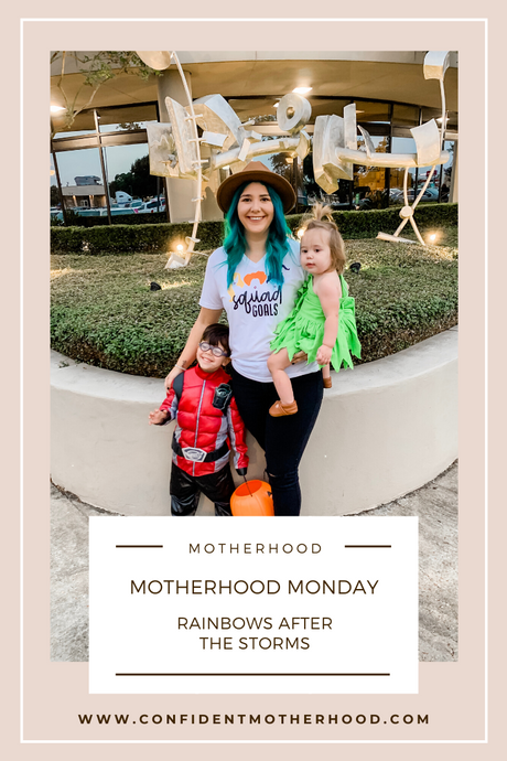 Confident Motherhood: Rainbows after the Storms