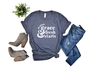 Grace & Fresh Starts Adult Tee