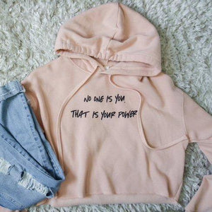 No One Is You That is Your Power Adult Cropped Hoodie