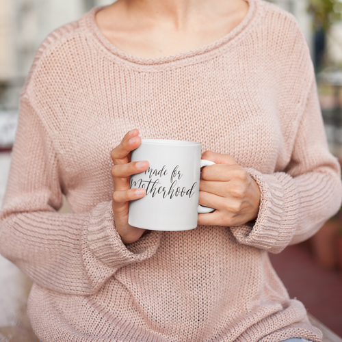 Made for Motherhood Mug