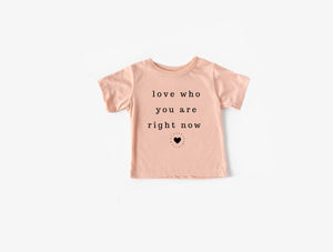 Love Who You Are Kids Tee