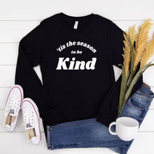 Load image into Gallery viewer, 'Tis the Season to Be Kind Sweatshirt