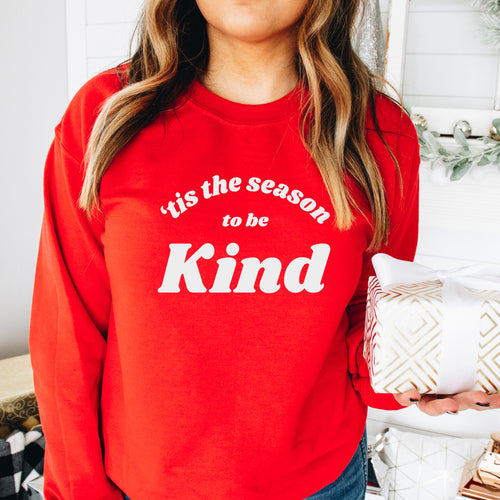 'Tis the Season to Be Kind Sweatshirt