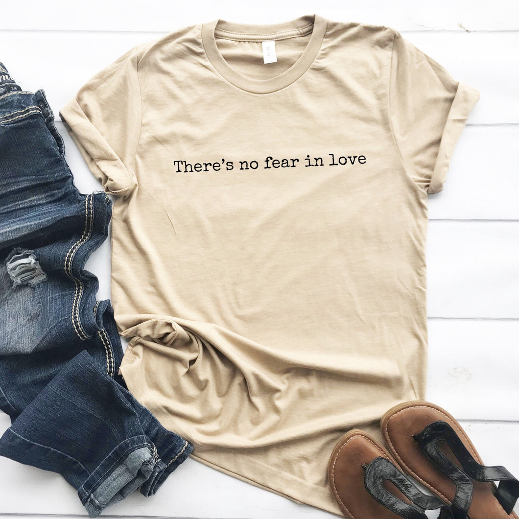 No Fear in Love Adult Tee