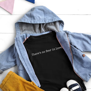 No Fear in Love Kids Tee