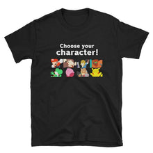 Load image into Gallery viewer, CHOOSE YOUR CHARACTER T-Shirt
