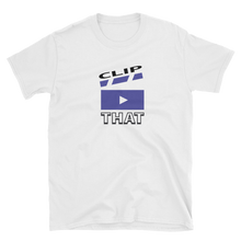 Load image into Gallery viewer, CLIP THAT! T-Shirt