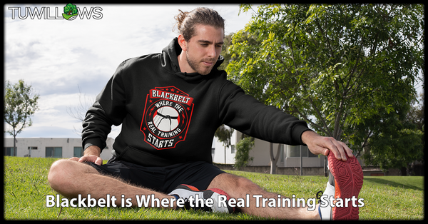 Blackbelt is Where the Real Training Starts - Hoodie