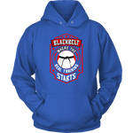 Blackbelt is Where the Real Training Starts - Budo Hoodie Unisex Hoodie / Royal Blue / S T-shirt - TuWillows